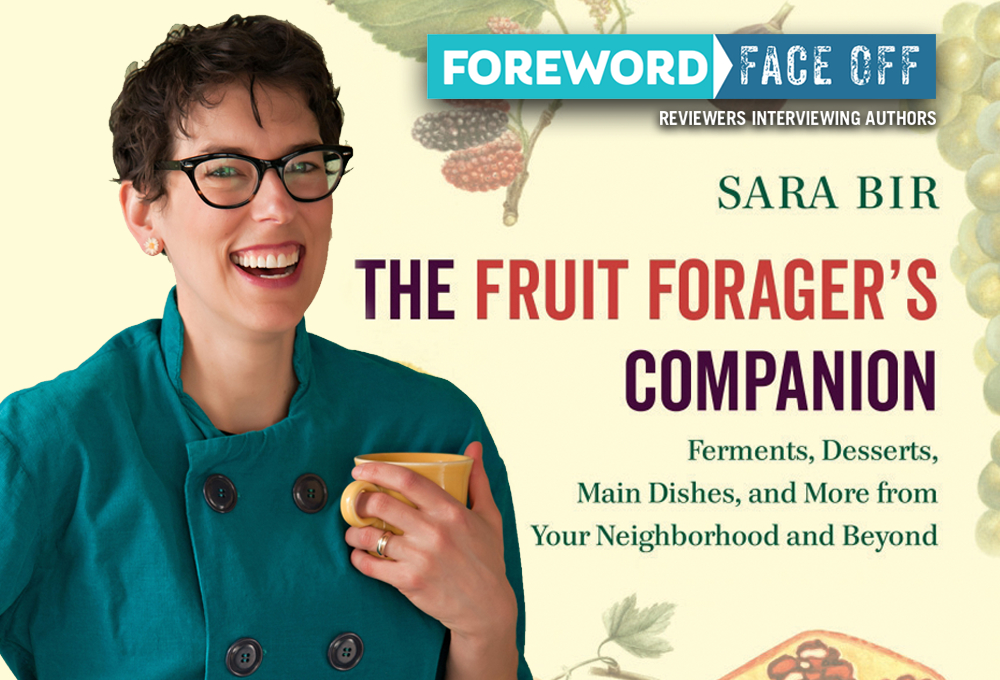 Image of Author Sara Bir and The Fruit Forager's Companion cover