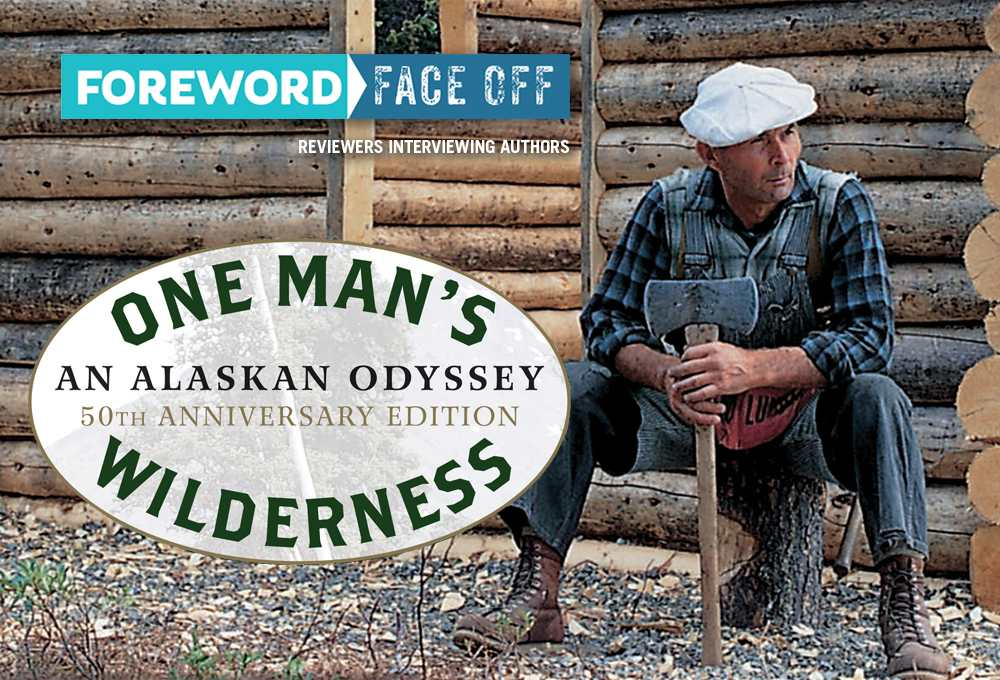 One Man's Wilderness cover and Proenneke