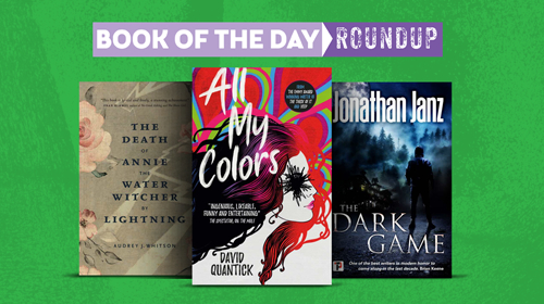 Book of the Day Roundup art for April 8-12, 2019