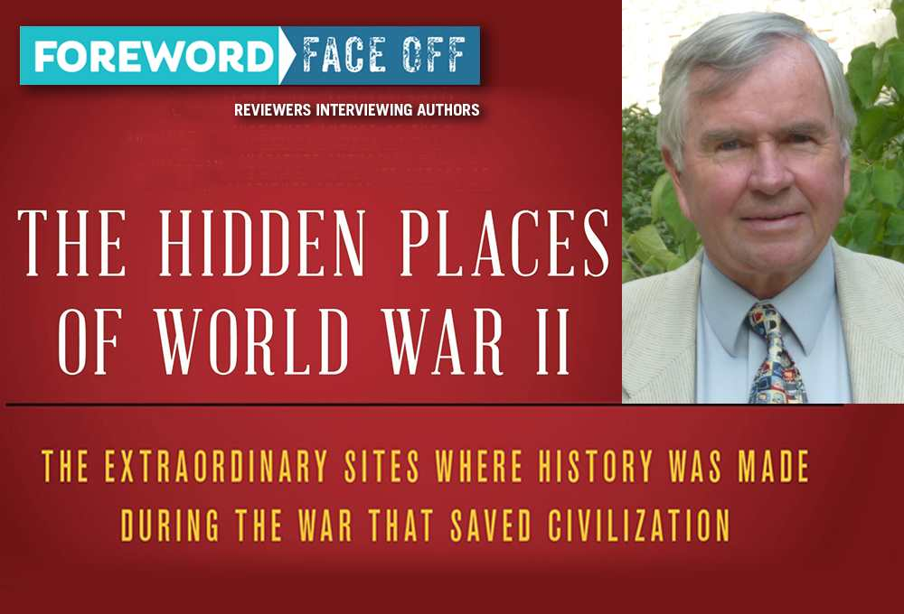 The Hidden Places of WWII cover and author