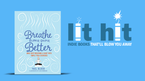 Breathe Slower, Deeper, Better cover image with LIT HIT logo