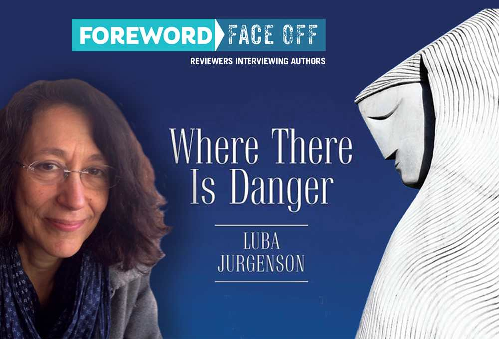 Author Luba Jurgenson and image from cover of Where There is Danger