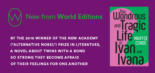 """New from World Editions. By the 2018 winner of the New Academy (""""Alternative Nobel"""") Prize in Literature, a novel about twins with a bond so strong they become afraid of their feelings for one another."""