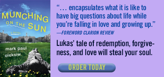 """""""… encapsulates what it is like to have big questions about life while you're falling in love and growing up."""" —Foreword Clarion Review Lukas' tale of redemption, forgiveness, and love will steal your soul. Order Today."""