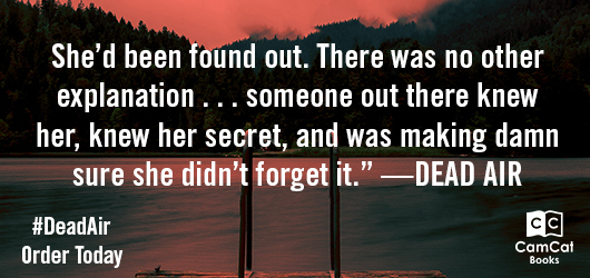 """""""She'd been found out. There was no other explanation…someone out there knew her, knew her secret, and was making damn sure she didn't forget it.""""-Dead Air #DeadAir Order Today"""