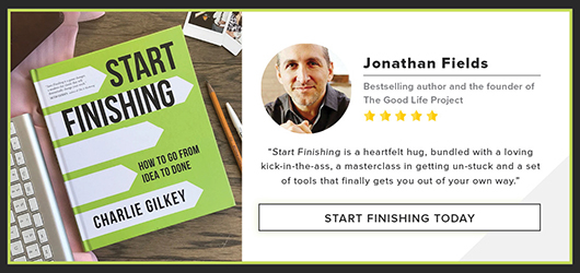 "Jonathan Fields Bestselling author and the founder of the Good Life Project-""Start Finishing is a heartfelt hug, bundled with a loving kick-in-the-ass, a masterclass in getting unstuck and a set of tools that finally gets you out of your own way."" Start Finishing today."