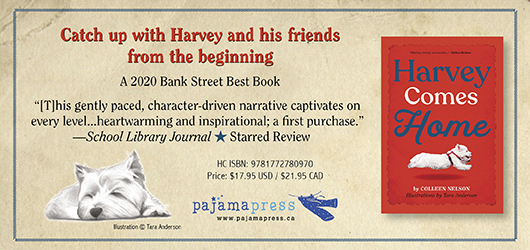 """Catch up with Harvey and his friends from the beginning-A 2020 Bank Street Best Book """"This gently paced, character-driven narrative captivates on every level…heartwarming and inspirational; a first purchase.""""-School Library Journal Starred Review Pajama Press www.pajamapress.ca"""