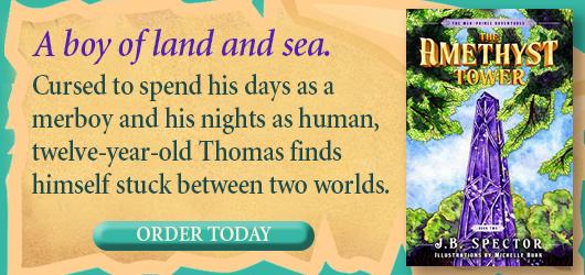 A boy of land and sea. Cursed to spend his days as a merboy and his nights as a human, twelve year old Thomas finds himself stuck between two worlds. Order Today The Amethyst Tower J.B. Spector