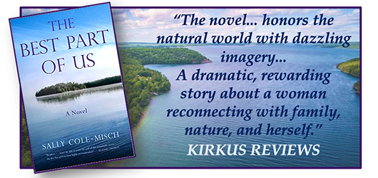 """""""The novel… honors the natural world with dazzling imagery… A dramatic, rewarding story about a woman reconnecting with family, nature, and herself."""" KIRKUS REVIEWS"""