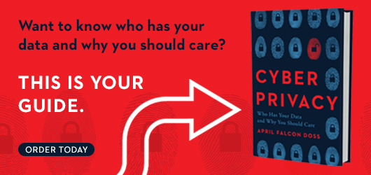 Want to know who has your data and why you should care? This is your guide. Order Today Cyber Privacy
