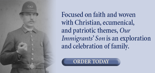 Focused on faith and woven with Christian ecumenical and patriotic themes, Our Immigrants' Son is an exploration and celebration of family. Order Today