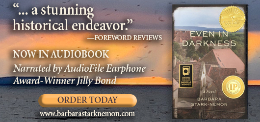 """""""…a stunning historical endeavor."""" Foreword Reviews Now in audiobook Narrated by AudioFile Earphone Award-Winner Jilly Bond Order Today www.barbarastarknemon.com"""
