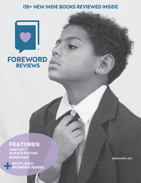 Foreword Reviews March/April 2021 cover