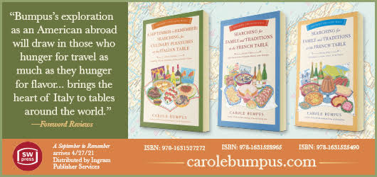 """""""Bumpus's exploration as an American abroad will draw in those who hunger for travel as much as they hunger for flavor…brings the heart of Italy to tables around the world."""" -Foreword Reviews SW Press carolebumpus.com"""