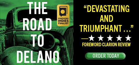 """The Road to Delano John DeSimone """"Devastating and triumphant…""""-4 Stars Foreword Clarion Review - Order Today"""