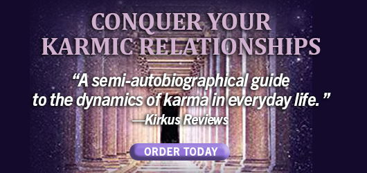 """Conquer Your Karmic Relationships """"A semi-autobiographical guide to the dynamics of karma in everyday life."""" Kirkus Revies Order Today beaslayer.com"""