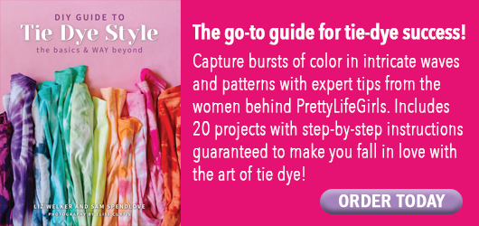 DIY Guide to Tie Dye Style-the basics and way beyond The go to guide for tie dye success! Capture bursts of color in intimates waves and patterns with expert tips from the women behind PrettyLife Girls. Includes 20 projects with step by step instructions guaranteed to make you fall in love with the art of tie dye! Order Today