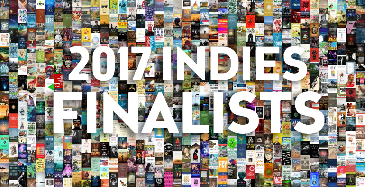 Full List of 2017 Foreword INDIES Finalists — Foreword Reviews 29e12f2efb5e0