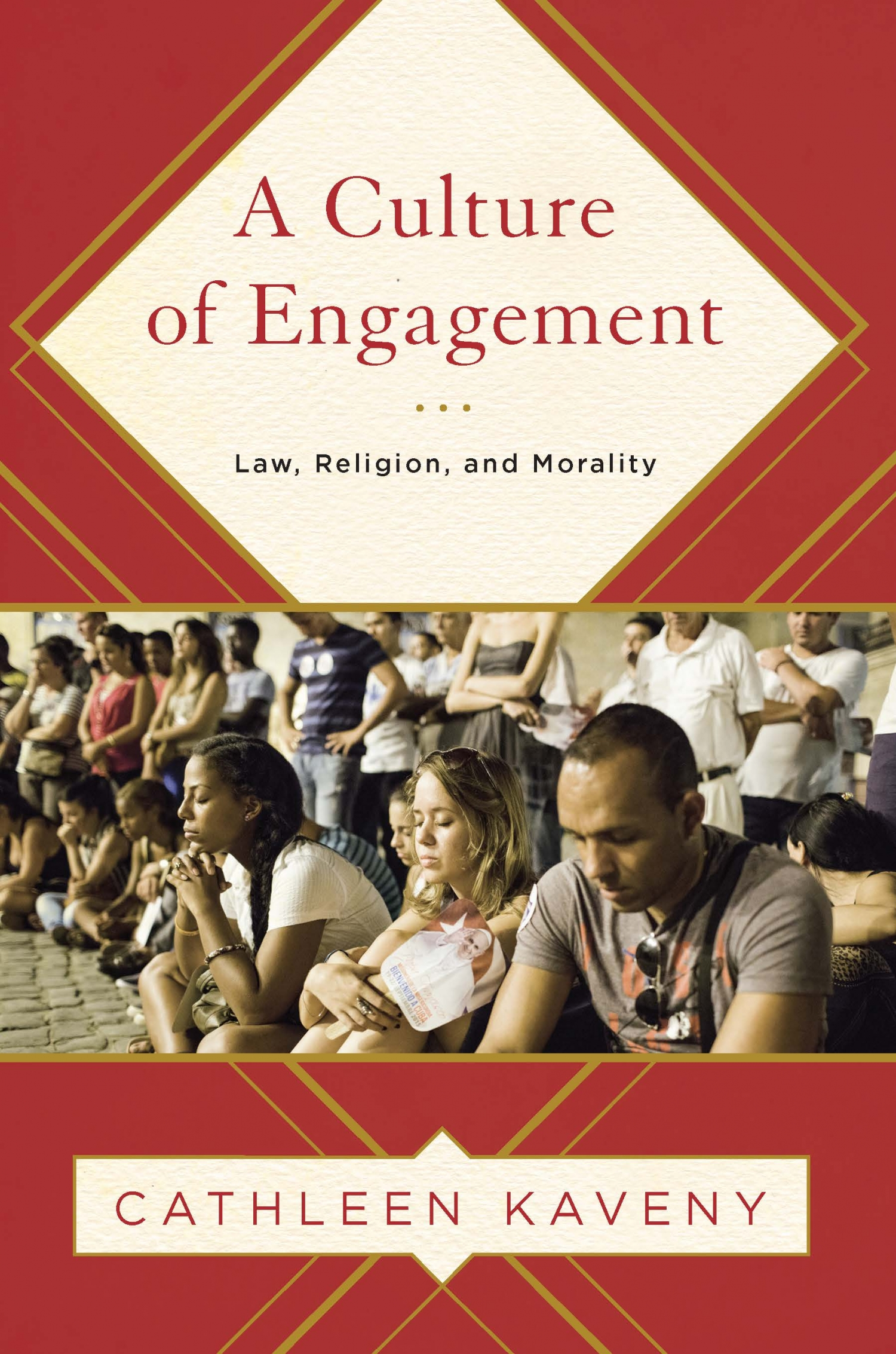 book review of a culture of engagement law religion and book review of a culture of engagement law religion and morality 9781626163034 foreword reviews