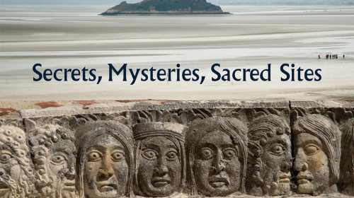 A Guide to Mystical France Mysteries Sacred Sites Secrets