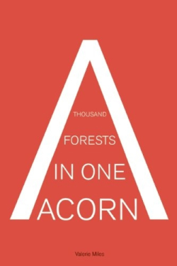 a thousand forests in one acorn