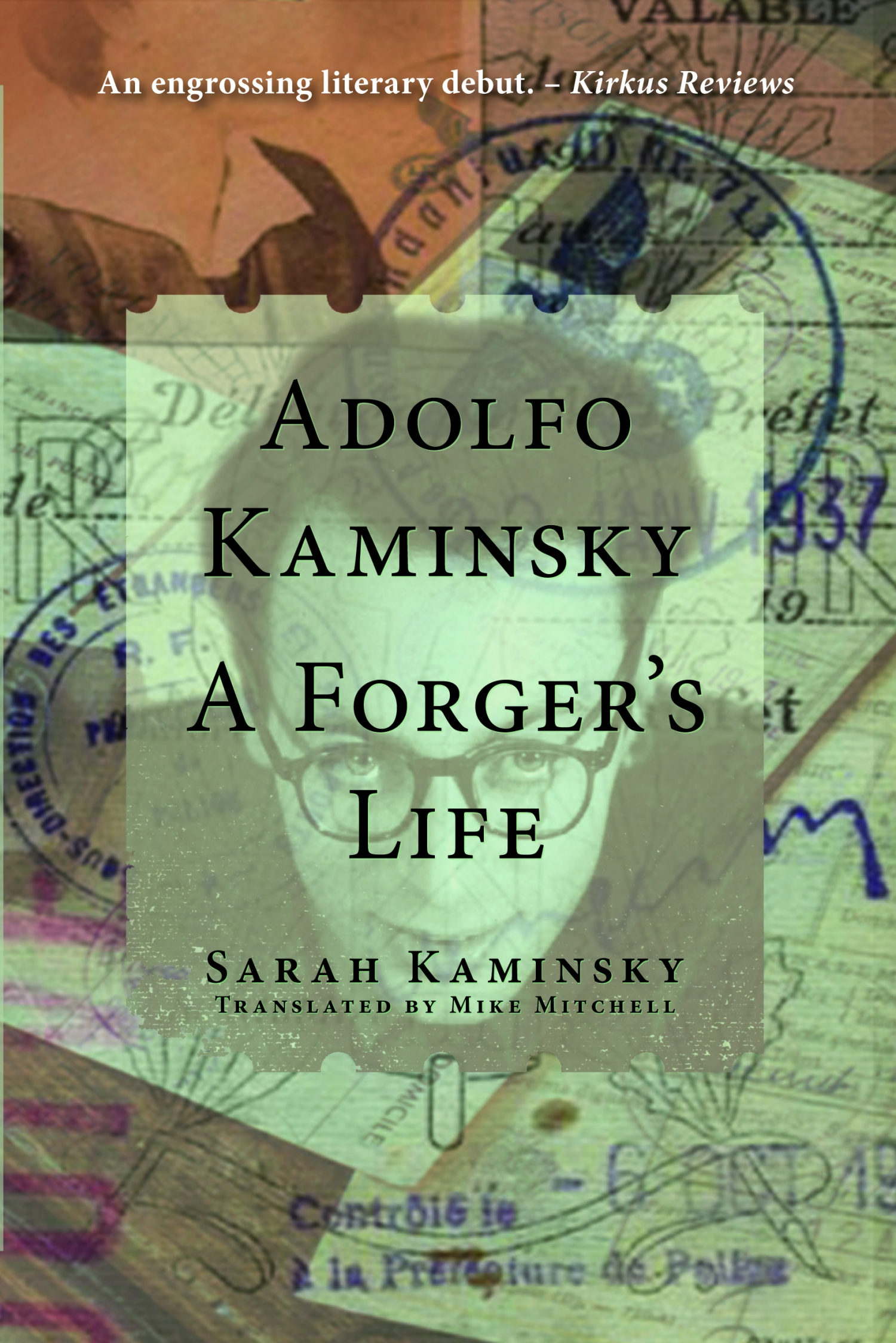 book review of adolfo kaminsky a forger s life  book review of adolfo kaminsky a forger s life 9780997003406 foreword reviews