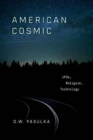 Review of American Cosmic (9780190692889) — Foreword Reviews