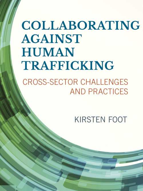 human trafficking peer reviewed Journal of trafficking,organized crime and security, prostitution, sexual  this  peer-reviewed journal acts as an international arbiter, bringing different key.