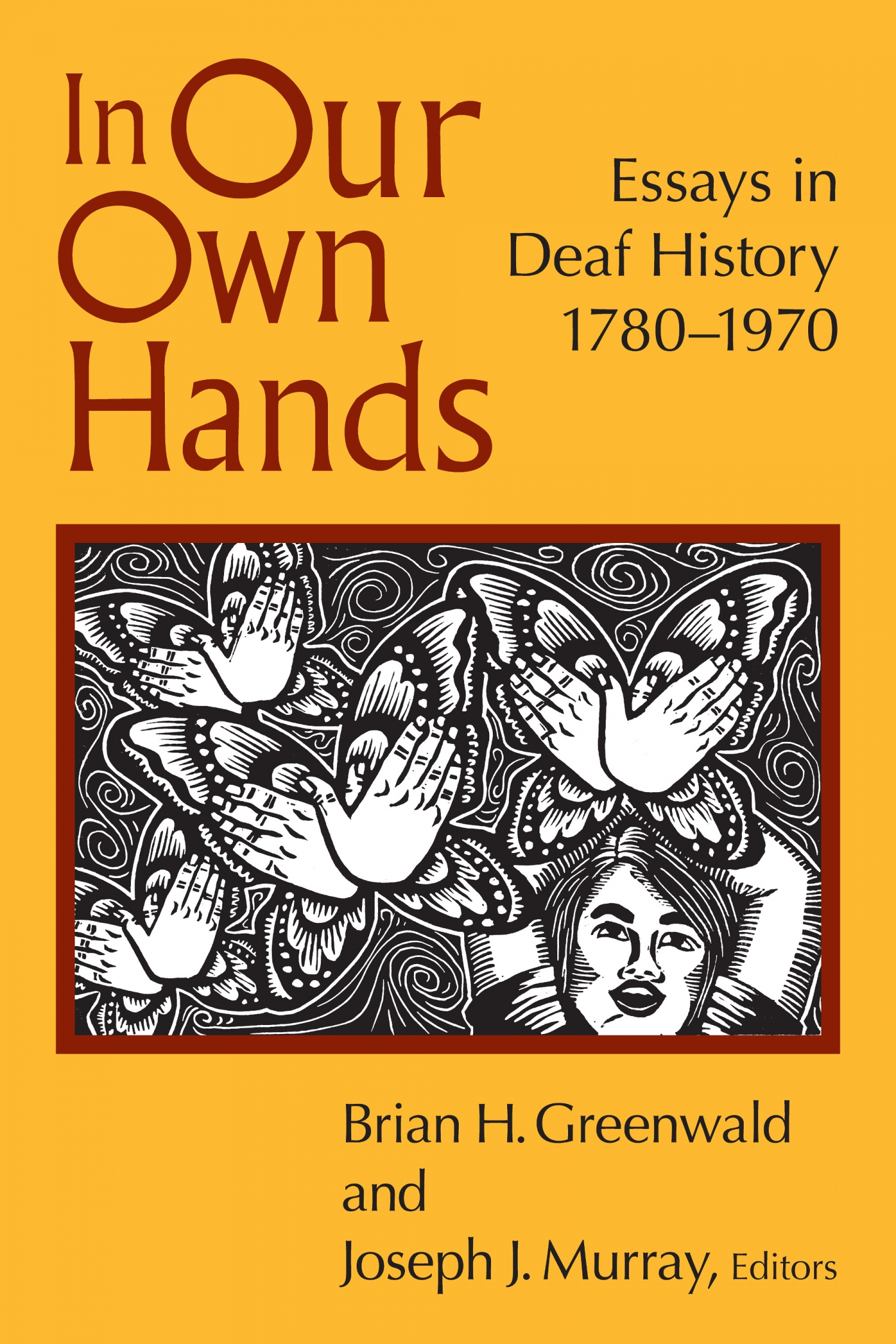 book review of in our own hands essays in deaf history  book review of in our own hands essays in deaf history 1780 1970 9781563686603 foreword reviews