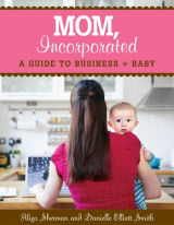 Review of Mom, Incorporated