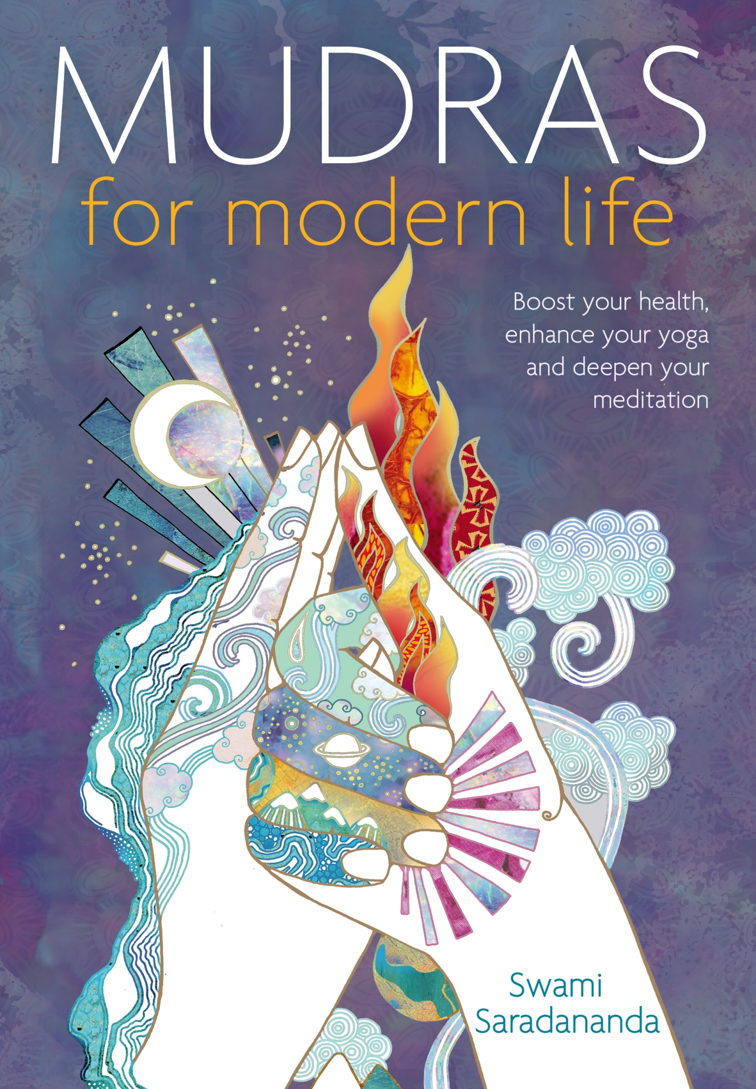 Modern Book Cover Yoga : Review of mudras for modern life