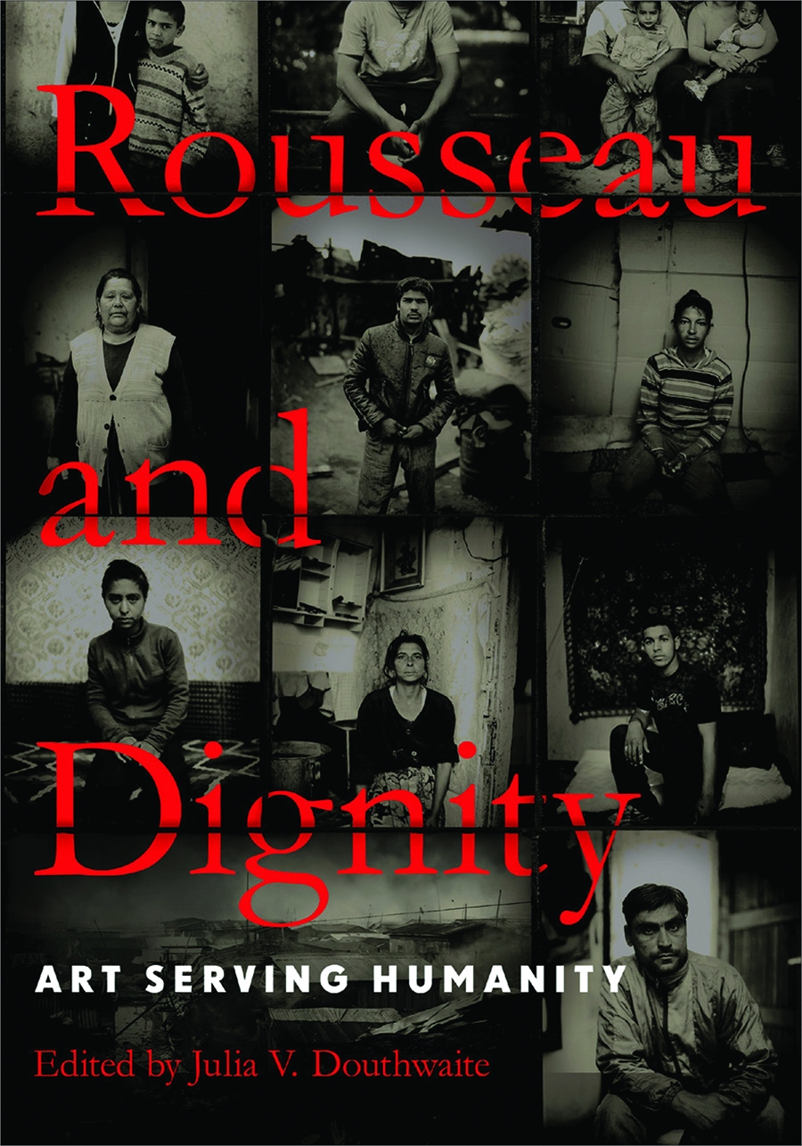 book review of rousseau and dignity art serving humanity book review of rousseau and dignity art serving humanity 9780268100360 foreword reviews