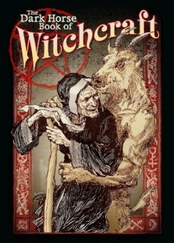 Review of The Dark Horse Book of Witchcraft (9781593071080