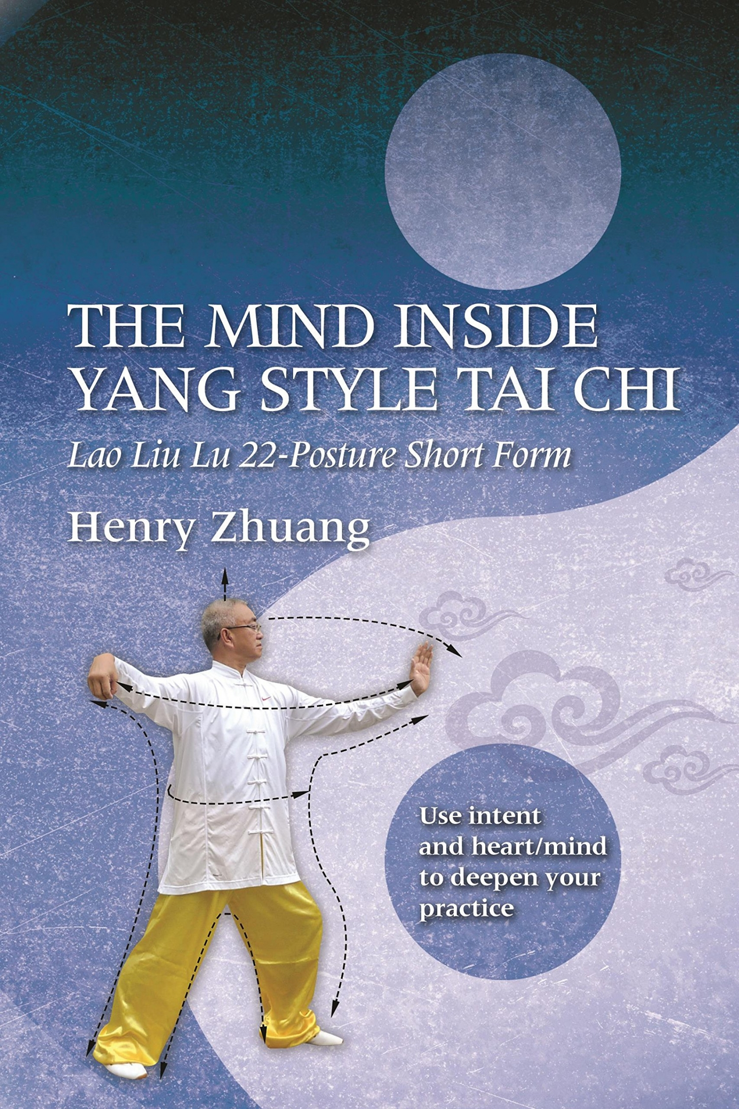 Review of The Mind Inside Yang Style Tai Chi (9781594393532 ...