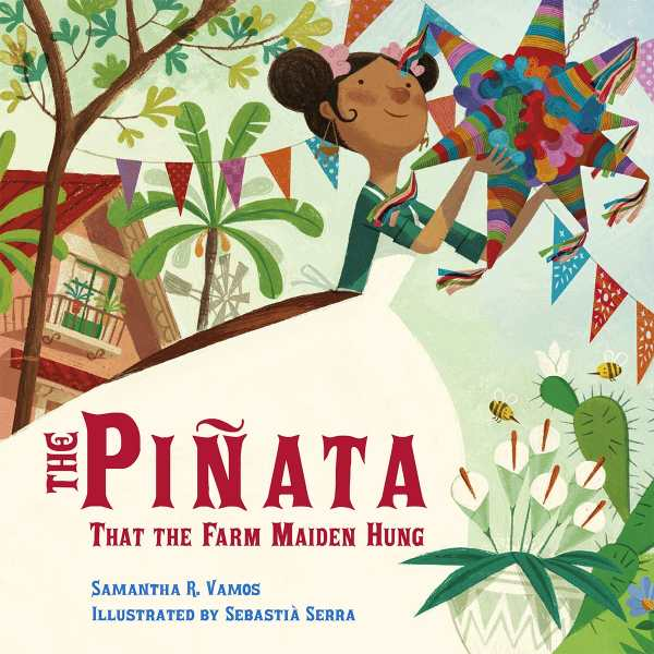 Review of The Piñata That the Farm Maiden Hung (9781580897969
