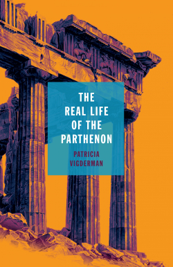Image of The Real Life of the Parthenon cover