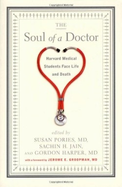 Review of The Soul of a Doctor (9781565125070) — Foreword