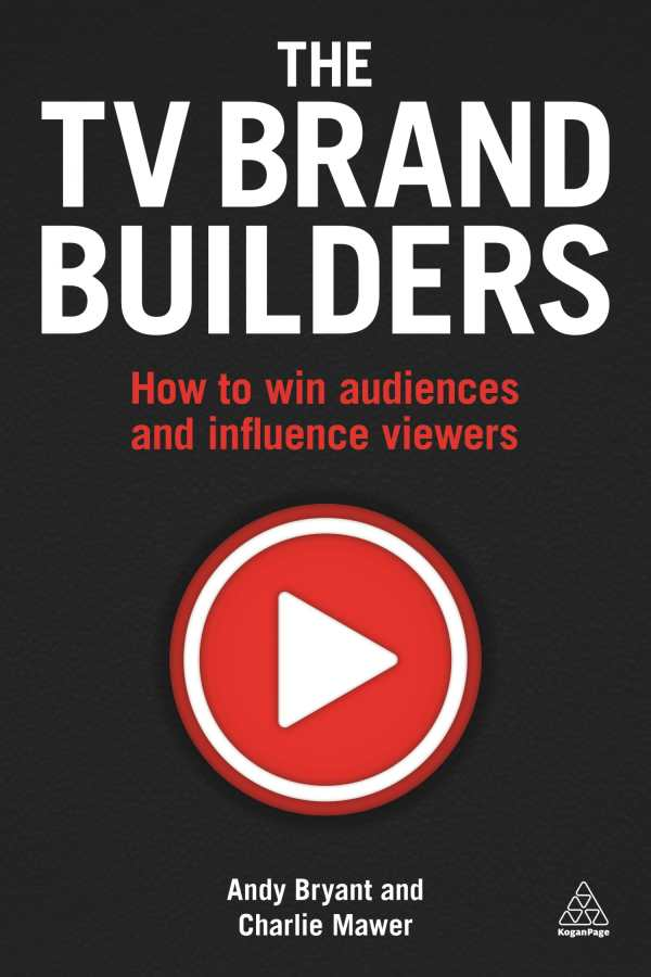 Review of The TV Brand Builders (9780749476687) — Foreword
