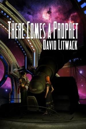 Review of There Comes a Prophet (9781554049967) — Foreword Reviews