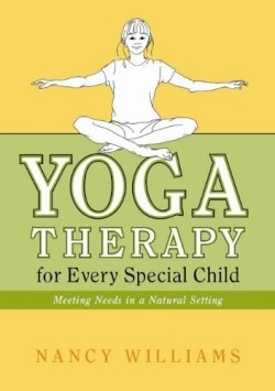 Book Review Yoga Therapy For Children >> Review Of Yoga Therapy For Every Special Child 9781848190276