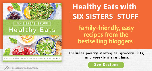 Healthy Eats with Six Sisters' Stuff