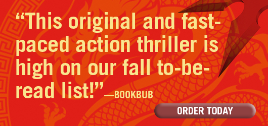 """This original and fast-paced action thriller is high on our fall to-be-read list!""—BookBub. ORDER TODAY"
