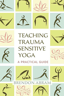 Cover of Teaching Trauma Sensitive Yoga